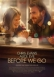 Before We Go (Gece Bitmeden) (2014)