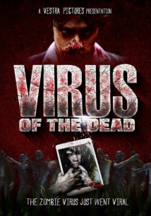 Virus Of The Dead film afişi