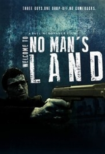 Welcome to No Man's Land film afişi