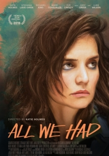 All We Had film afişi