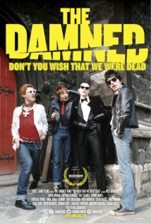 The Damned: Don't You Wish That We Were Dead film afişi