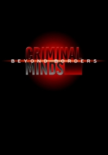 Criminal Minds: Beyond Borders film afişi