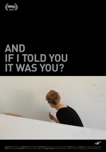 And If I Told You It Was You? film afişi