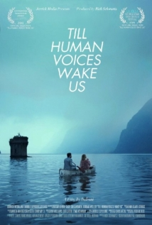 Till Human Voices Wake Us film afişi