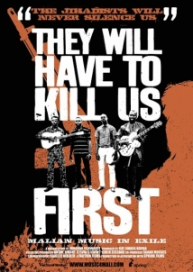 They Will Have To Kill Us First film afişi