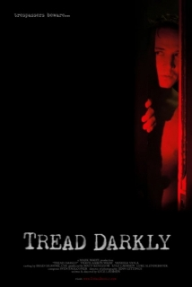 Tread Darkly film afişi