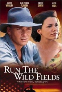 Run The Wild Fields film afişi