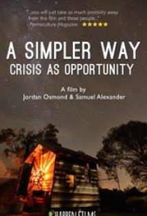 A Simpler Way: Crisis As Opportunity film afişi