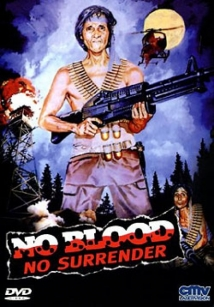 No Blood No Surrender film afişi