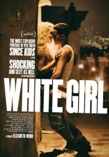 White Girl film afişi