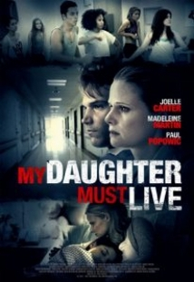 My Daughter Must Live film afişi