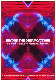 Beyond the Dreamcatcher film afişi