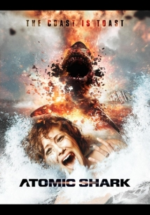 Atomic Shark film afişi