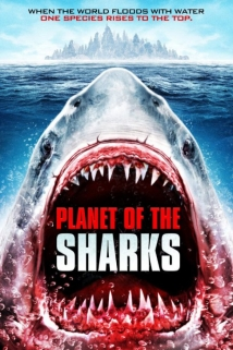 Planet Of The Sharks film afişi