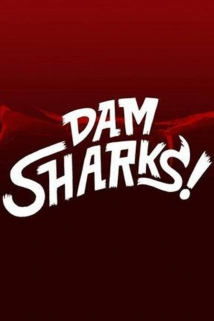 Dam Sharks film afişi
