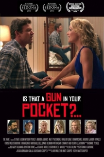 Is That A Gun in Your Pocket? film afişi