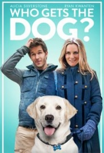 Who Gets The Dog? film afişi