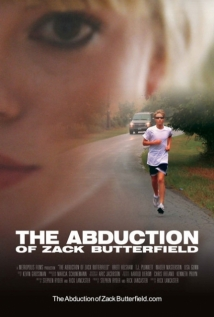 The Abduction Of Zack Butterfield film afişi