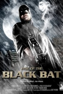 Rise Of The Black Bat film afişi