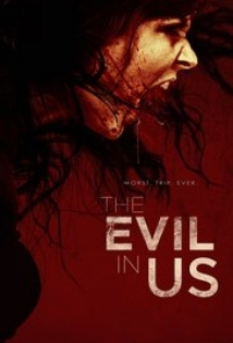 The Evil In Us film afişi