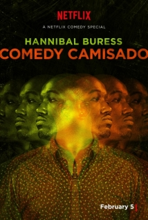 Hannibal Buress: Comedy Camisado film afişi