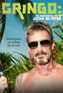 Gringo: The Dangerous Life Of John Mcafee film afişi