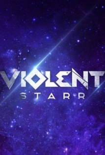 Violent Starr film afişi