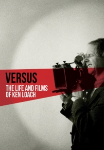 Versus: The Life And Films Of Ken Loach film afişi