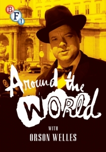 Around The World With Orson Welles film afişi