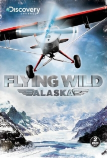 Flying Wild Alaska film afişi