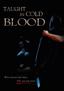 Taught in Cold Blood film afişi