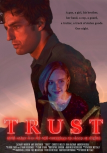 Trust (and Other Lies We Tell Ourselves to Sleep at Night) film afişi