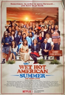 Wet Hot American Summer: 10 Years Later film afişi