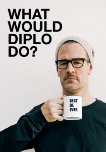 What Would Diplo Do? film afişi