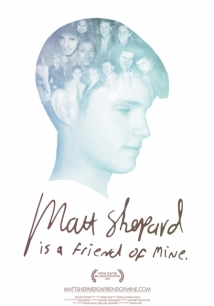 Matt Shepard Is A Friend Of Mine film afişi
