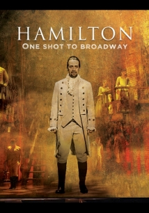 Hamilton, One Shot To Broadway film afişi