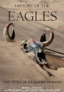 History of the Eagles film afişi