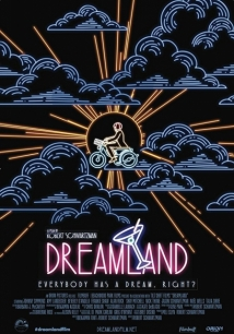 Dreamland film afişi