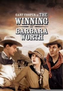 The Winning of Barbara Worth film afişi