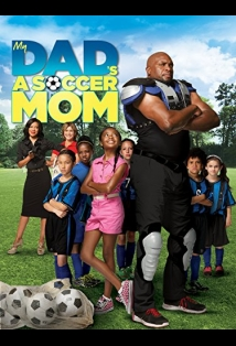 My Dad's a Soccer Mom film afişi