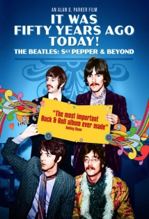 It Was Fifty Years Ago Today! The Beatles: Sgt. Pepper & Beyond film afişi