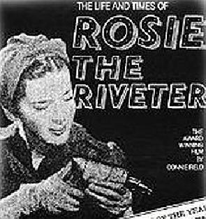 the life and times of rosie the riveter Already well into interviews with wwii civilian women war industry workers, director connie field notes the effect the entry of the usa into the war had on their working lives, in the documentary the life and times of rosie the.