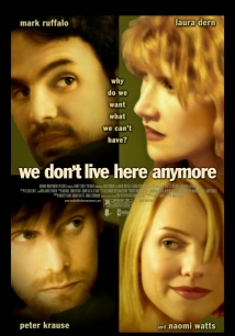 We Don't Live Here Anymore 2004 film