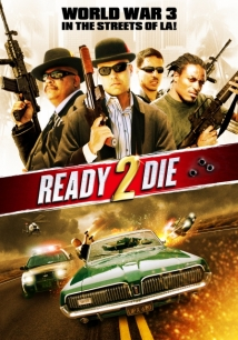 Ready 2 Die film afişi