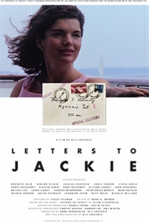 Letters To Jackie: Remembering President Kennedy film afişi
