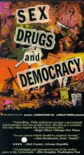 Sex, Drugs & Democracy film afişi