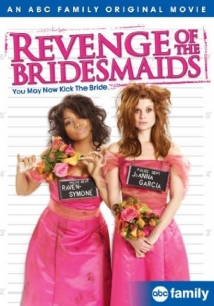Revenge Of The Bridesmaids film afişi