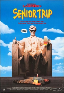 Senior Trip film afişi