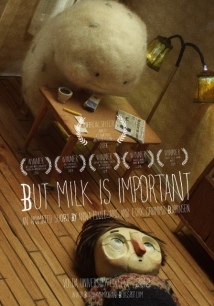 But Milk Is Important film afişi
