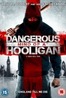 Dangerous Mind of a Hooligan film afişi